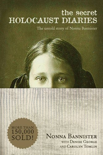 Image of The Secret Holocaust Diaries: The Untold Story of Nonna Bannister