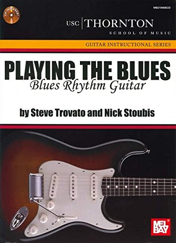 Download Playing The Blues: Blues Rhythm Guitar (USC/Thornton School of Music Guitar Instructional) PDF