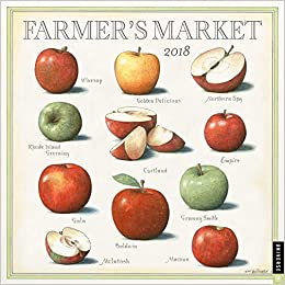 farmers market 2018 wall calendar john burgoyne 0676728033288 amazoncom books