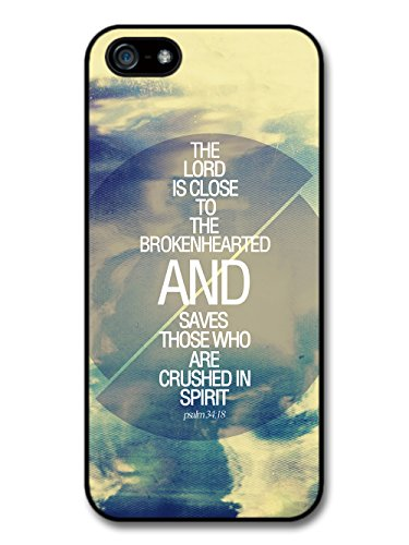 The Lord is Close to the Broken hearted Bible Jesus Life Inspirational Quote coque pour iPhone 5 5S