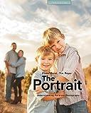 The Portrait: Understanding Portrait Photography