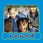 Science Secrets: Sounds | Jason Cooper
