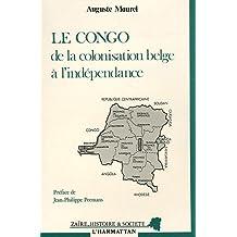 Congo de la colonisation belgeà l'indép