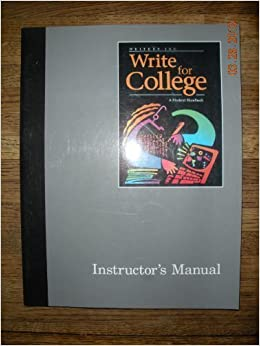 writers inc write for college a student handbook instructor s  writers inc write for college a student handbook instructor s manual teacher s edition