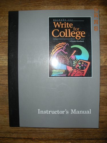 Writers Inc: Write for College, A Student Handbook, Instructor's (Student Teachers Handbook)
