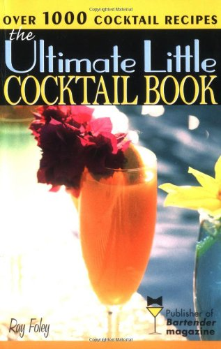 The Ultimate Little Cocktail Book (Bartender Magazine)