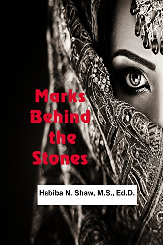 Marks Behind the Stones by [Shaw, Habiba N.]