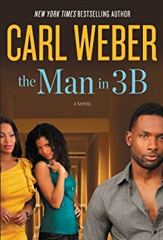 The Man in 3B by [Weber, Carl]