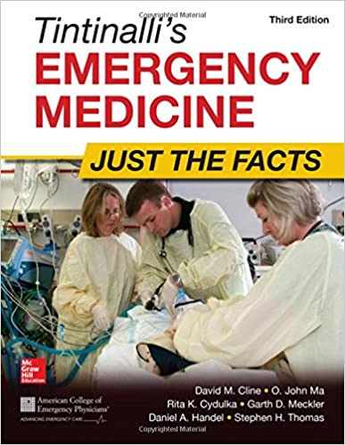 Tintinalli's Emergency Medicine: Just The Facts, Third Edition por O. John Ma epub
