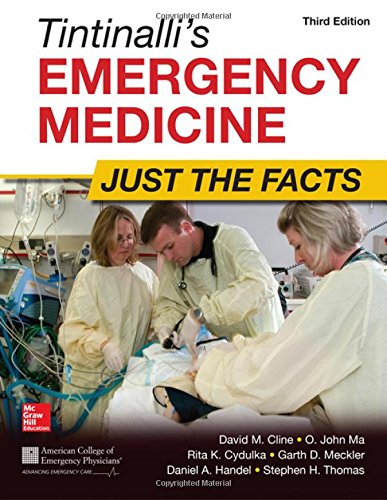 Tintinalli's Emergency Medicine  Just The Facts Third Edition
