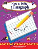 How to Write a Paragraph, Grades 1-3, Kathleen Christopher Null, 1576904946