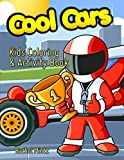 img - for Cool Cars - Kids Coloring & Activity Book: Sports Cars, Trucks, Dot to Dot, Color By Number - For Boys 5-7 book / textbook / text book