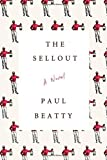The Sellout by Paul Beatty (3-Mar-2015) Hardcover