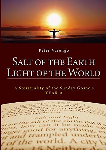 Salt of the Earth, Light of the World: A Spirituality of Sunday Gospels (Year A)