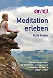 Meditation erleben: Innere Ruhe finden