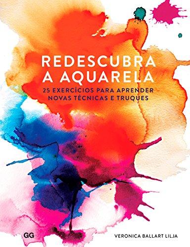 Redescubra Aquarela Veronica Ballart