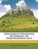 Wörterbuch Deutscher Synonymen 2e, Durchgesehene Aufl, Daniel Hendel Sanders, 1148134492