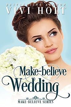 Make-Believe Wedding: Clean Inspirational Romance