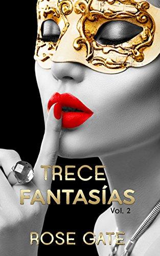 Trece fantasías Vol. 2 (STEEL) (Spanish Edition)