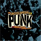The Encyclopedia of Punk, Brian Cogan, 1402759606