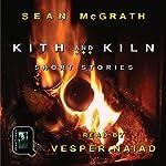 Kith and Kiln: Short Stories | Sean McGrath