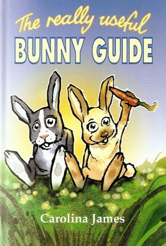 The really useful bunny guide by Kingdom Books