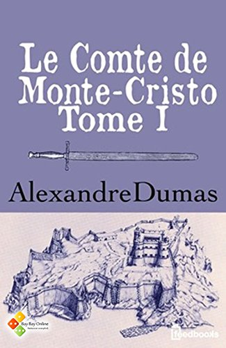 Le Comte De Monte Cristo [Pdf/ePub] eBook