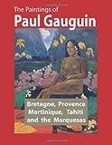 The Paintings of Paul Gauguin, Eugène Henri Gauguin, 1466439890