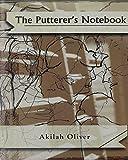 The Putterer's Notebook (Belladonna Chapbook)