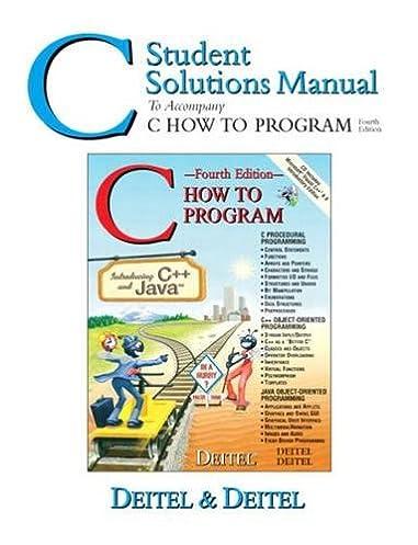 c student solutions manual to accompany c how to program rh amazon com C Compile a Program C Programming Language