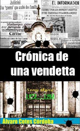 Descargar Libro Crónica De Una Vendetta Alvaro Cotes Cordoba