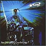 Are You Sitting Comfortably by Iq (1995-05-01)