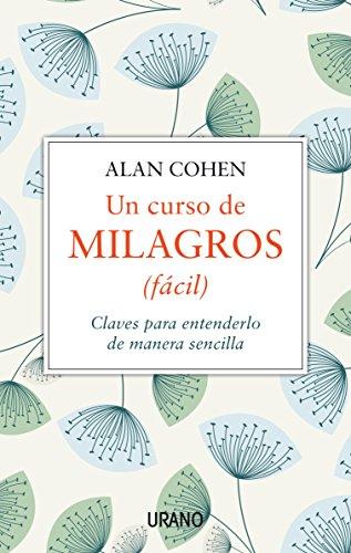 Un Curso De Milagros (facil) (Spanish Edition)