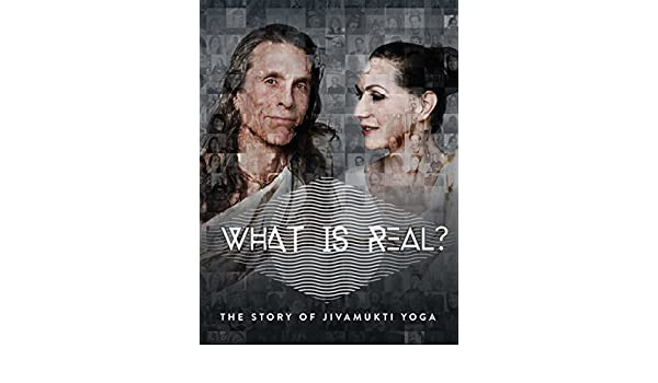 Watch What Is Real? The Story of Jivamukti Yoga | Prime Video