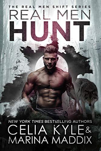 Wolf Man (Real Men Hunt (Soren Pack | Paranormal Werewolf Romance) (Real Men Shift Book 7))