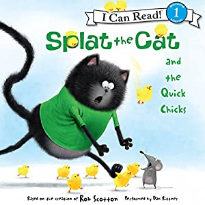 Splat the Cat and the Quick Chicks Audiobook
