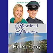 Heartland Illusions: Heartland Heartmates, Book 2 | Helen Gray