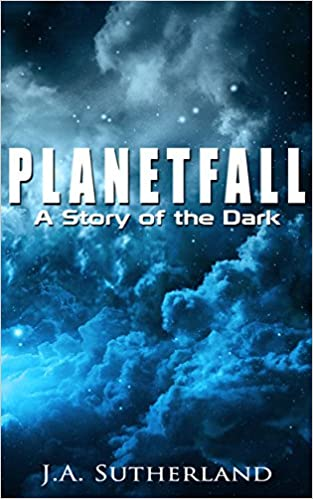 Download Planetfall: A Story of the Dark (Alexis Carew Book 101) PDF, azw (Kindle)