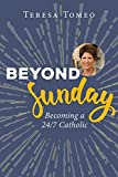 img - for Beyond Sunday: Becoming a 24/7 Catholic book / textbook / text book