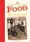 Food 100 Years Ago (Amicus Readers)