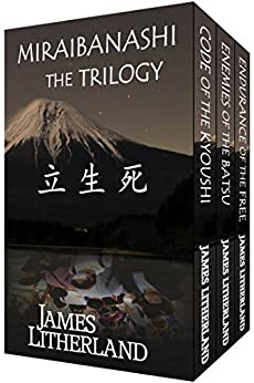 Miraibanashi the Trilogy by [Litherland, James]