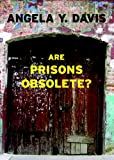 Are Prisons Obsolete?, Angela Y. Davis, 1583225811