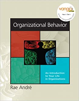 Book Organizational Behavior: An Introduction to Your Life in Organizations