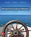 Managerial Accounting for Managers 4th Edition