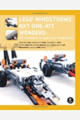 LEGO MINDSTORMS NXT One-Kit Wonders: Ten Inventions to Spark Your Imagination Paperback