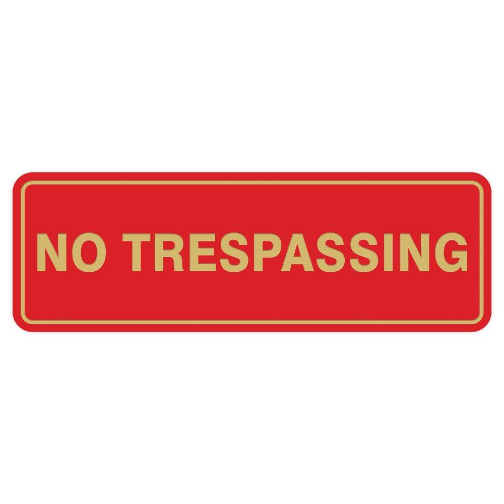 Standard No TRESPASSING Door/Wall Sign - Red/Gold - Medium