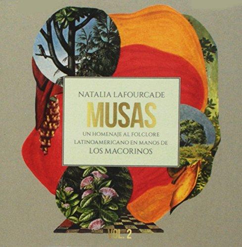 Musas (Un Homenaje al Folclore Latinoamericano en Manos de Los Macorinos), Vol. 2