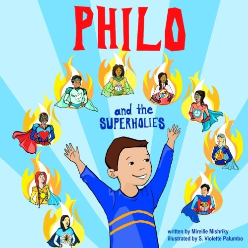 Philo and the SuperHolies (Volume 1)