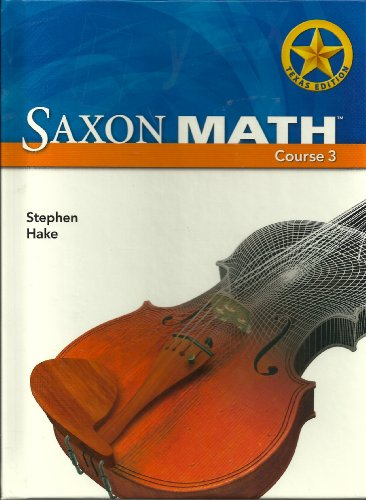 Saxon Math Course 3: Student Edition Grade 8 2007