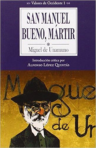 San Manuel Bueno, Mártir (Valores de Occidente): Amazon.es: De Unamuno, Miguel: Libros
